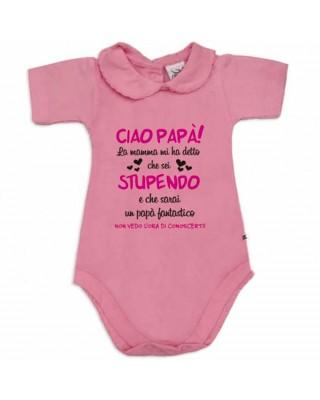 """Body neonata colletto con finitura in pizzo  """"Ciao Papà stupendo"""""""
