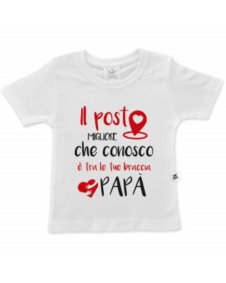 t-shirt festa del papà - il posto migliore che conosco è tra le tue braccia papà