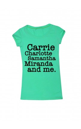 "T-shirt with print ""Carrie, Charlotte, Samantha, Miranda and me"""