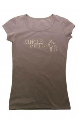 "T-shirt donna con BORCHIE ""Single è bello"""