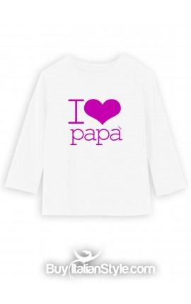 """T-shirt manica lunga """"I love papà"""""""