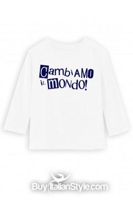 """T-shirt manica lunga """"Cambiamo il mondo"""""""