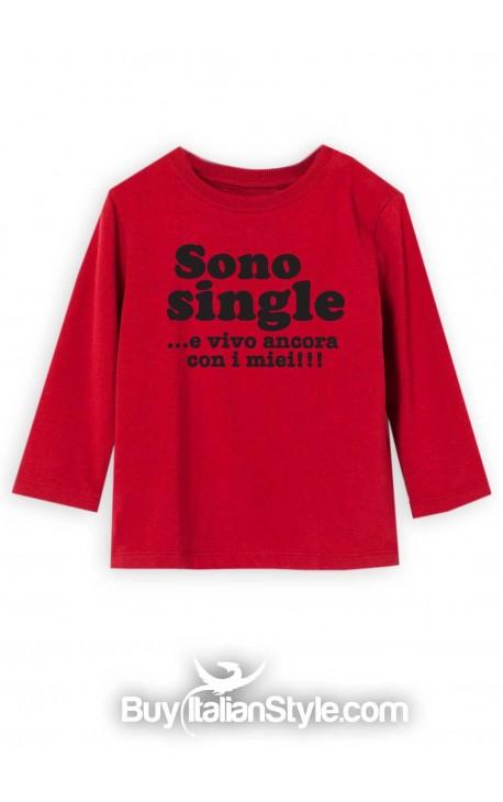 "T-shirt manica lunga ""Sono single...e vivo ancora con i miei!!!"""