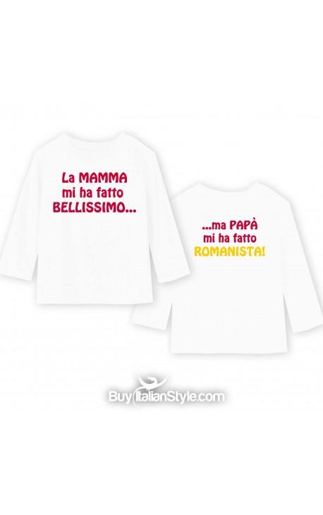 """T-shirt manica lunga """"La mamma mi ha fatto bellissimo/a...ma papà mi ha fatto *TIFOSO DELLA TUA SQUADRA*"""""""