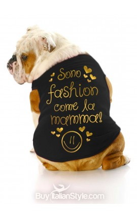 "T-shirt per cani ""Sono fashion come la mamma"""