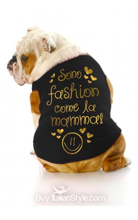 """T-shirt per cani """"Sono fashion come la mamma"""""""