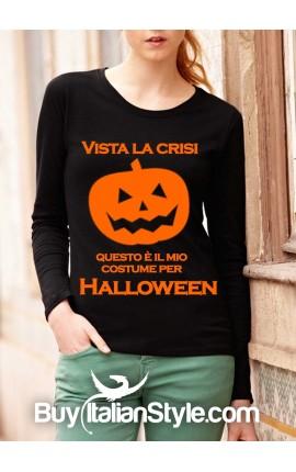 """Maglia M-L """"Vista la crisi...questo è il mio costume per Halloween!"""""""