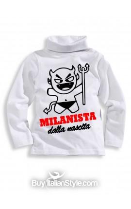 """Maglia lupetto """"Milanista dalla nascita!"""""""