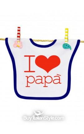 """Bavaglino """"I love papà"""""""