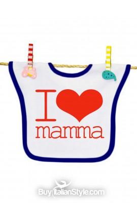 """Bavaglino """"I love mamma"""""""