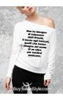 """Maglia M-L spalla scoperta """"Non ho bisogno di indossare abiti firmati, li lascio agli insicuri..."""""""
