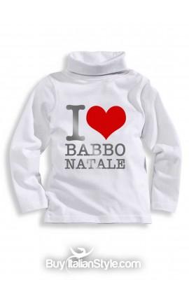 """Maglia lupetto """"I love Babbo Natale"""""""