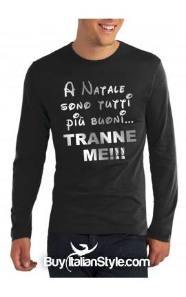 """T-shirt M-lunga uomo """"A Natale sono tutti più buoni,tranne me"""""""