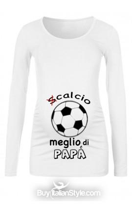 """T-shirt premaman """"(S)calcio meglio di papà"""""""