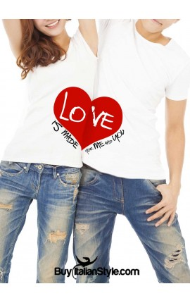 """Couple Shirts Set """"Love is made for me and you"""""""