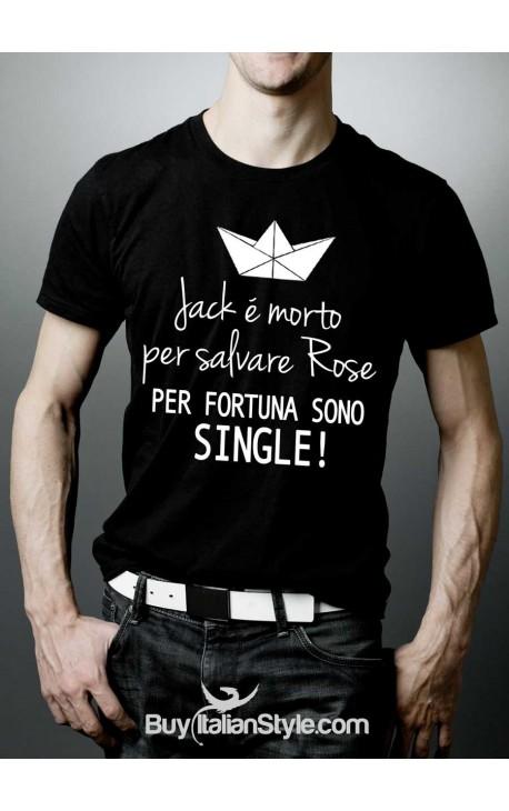 """T-shirt uomo """"Jack è morto per salvare Rose. Per fortuna sono single."""""""
