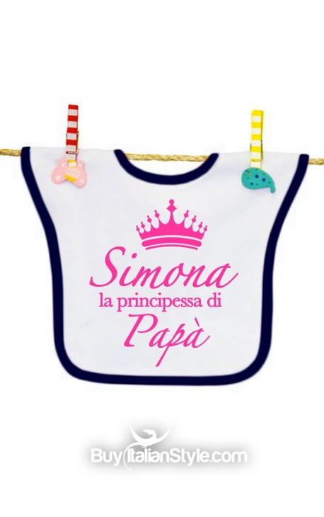 """Bavaglino bimba personalizzabile """"La principessa di papà"""""""