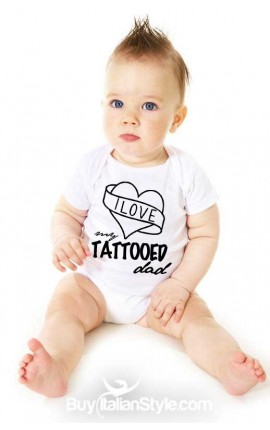 "Baby Bodysuit ""I love my tattooed Dad"""