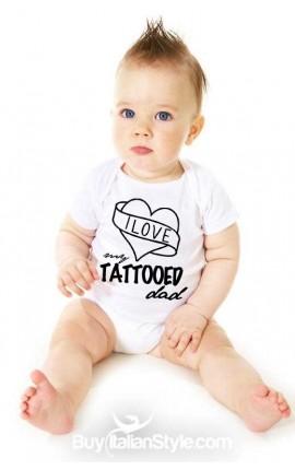 "Bodino bimba ""I love my tattooed dad"""