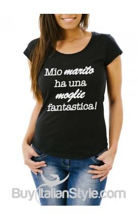 """T-shirt donna """"Mio marito ha una moglie fantastica"""""""