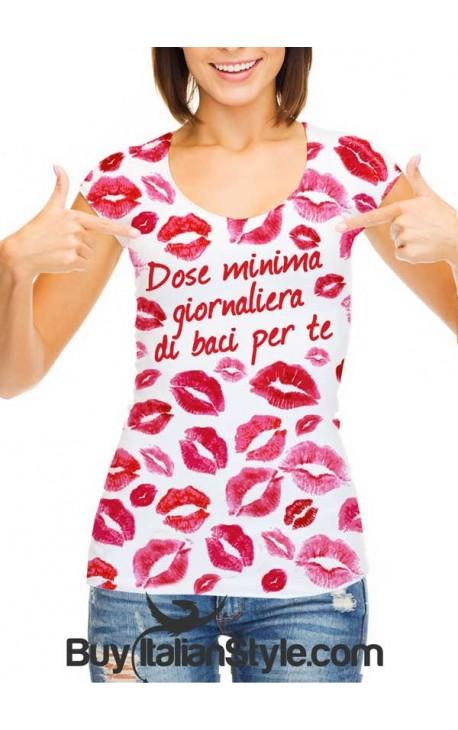 """T-shirt donna """"Dose minima giornaliera di baci per te"""""""