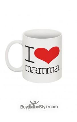 "Mug ""I LOVE MAMMA"""