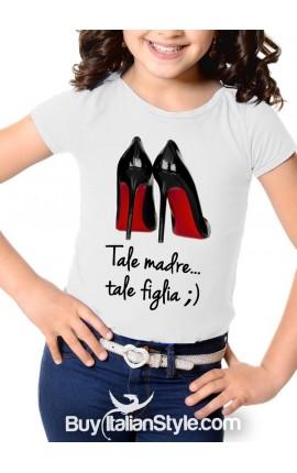 """Maglietta bimba con scritta """"tale madre tale figlia!"""""""