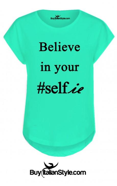 "T-shirt donna manica corta ""Believe in your selfie"""