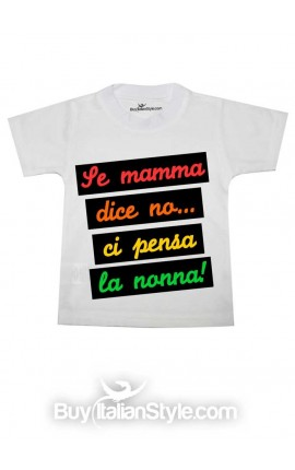"Little boy / girl short-sleeved T-shirt ""If Mom says no ... Grandma says yes"""