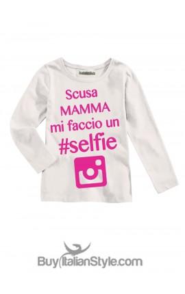 """T-shirt bimba """"Scusa mamma mi faccio un selfie"""""""