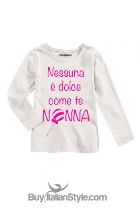 "T-shirt manica lunga ""Nessuna è dolce come te nonna"""