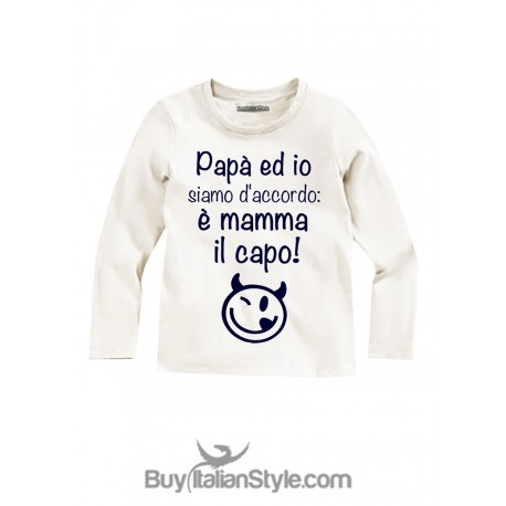 """Long sleeve Baby T-shirt """"Dad and I agree: Mom is the boss!"""""""