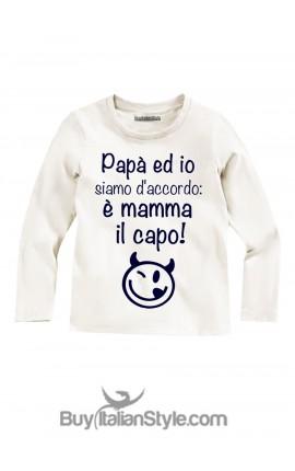 """T-shirt MANICA LUNGA """"Papà ed io siamo d'accordo: è mamma il capo"""""""