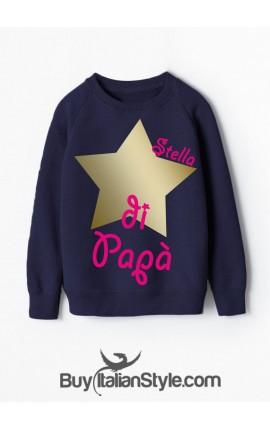 """Felpa """"Stella di Papà"""""""
