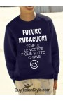 "Felpa ""Futuro Rubacuori"""