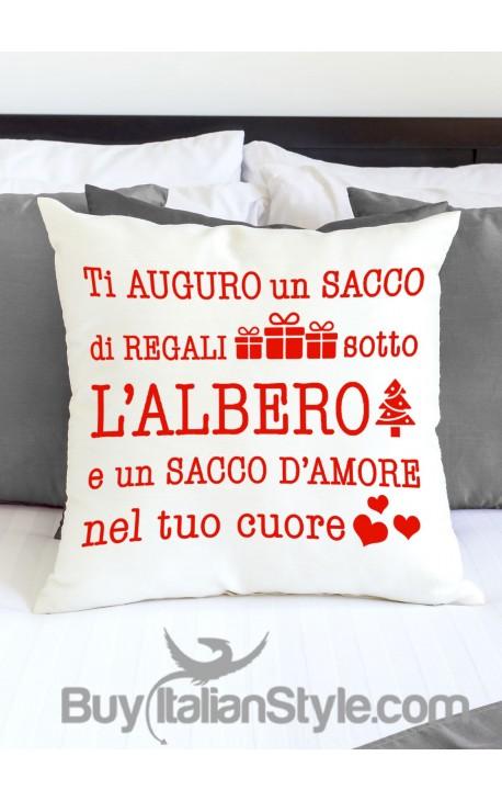 """Federa cuscino """"ti auguro un sacco di regali sotto l'albero e un sacco d'amore nel tuo cuore"""""""