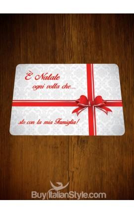 """Tovaglietta personalizzabile """"E'Natale ogni volta che..."""""""