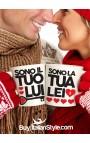 """Coppia tazze Love: """"Sono il tuo lui - Sono la tua lei"""""""