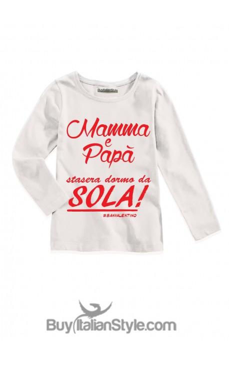 "T-shirt MANICA LUNGA ""Mamma e Papà stasera dormo da solo/a"""