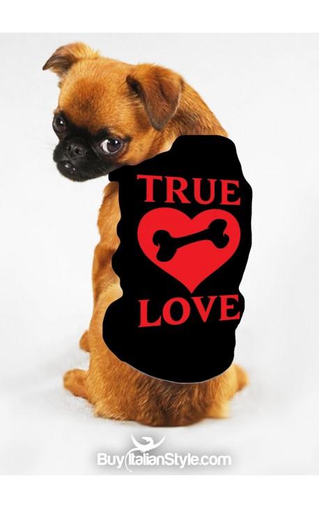 """T-shirt o felpa per cani """"True Love"""""""