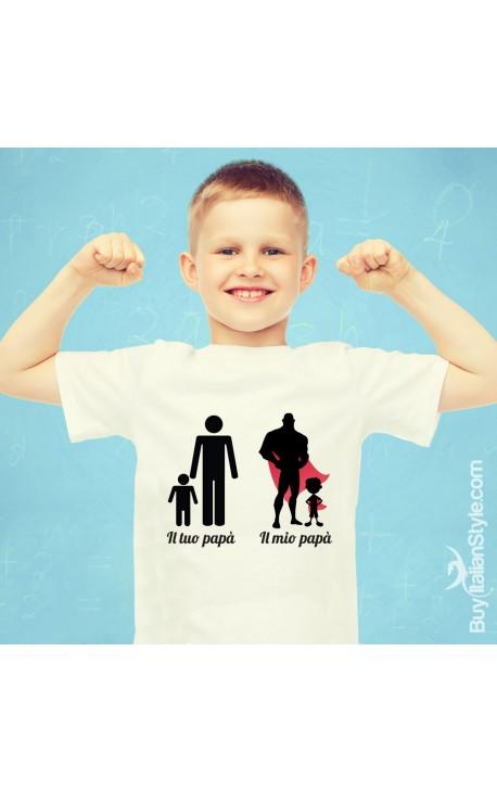 """T-shirt bimbo """"Il mio papà, il tuo papà"""""""
