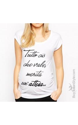 """T-shirt premaman """"Tutto ciò..."""