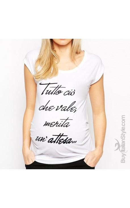 """T-shirt premaman """"Tutto ciò che vale, merita un'attesa"""""""