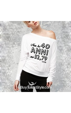 t-shirt donna Non ho 40 anni ma 32,79 più Iva
