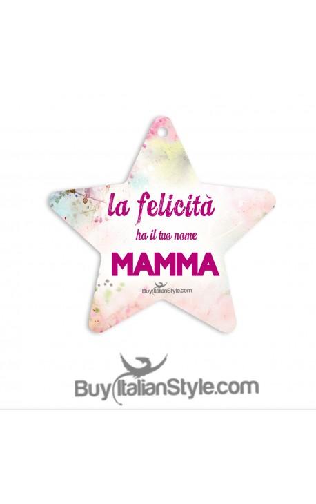 Addobbo stella la felicità ha il tuo nome MAMMA