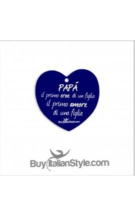 """Addobbo cuore """"PAPA', il primo eroe di un figlio, il primo amore di una figlia"""""""