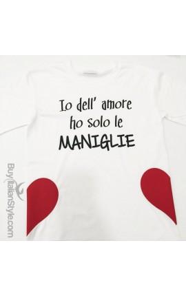 """T-shirt manica corta """"Io dell'amore ho solo le maniglie"""""""