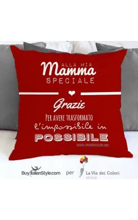 """Federa cuscino """"Alla mia mamma speciale"""""""