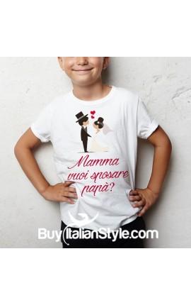 """T-shirt bimbo manica corta """"mamma vuoi sposare papà"""""""