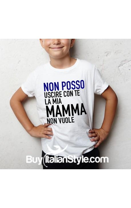 """T-shirt bimbo mezza manica """"Non posso uscire con te mamma non vuole"""""""